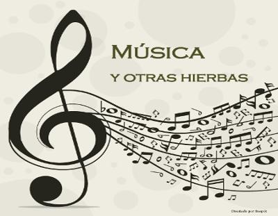 Música y otras hierbas
